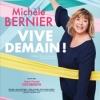 affiche Michèle Bernier « Vive Demain ! »